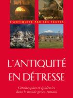 L'Antiquité en détresse : Catastrophes & épidémies dans le monde gréco-romain