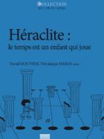 Héraclite: le temps est un enfant qui joue