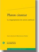Platon citateur : La réappropriation des savoirs antérieurs