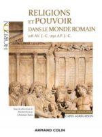 Religions et pouvoir dans le monde romain 218 av. JC.-250 ap. JC