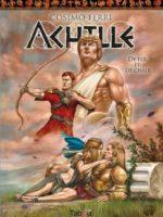 Achille #3 : De fer et de chair