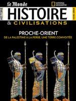 Histoire & Civilisations HS13 - Proche-Orient : de la Palestine à la Perse, une terre convoitée