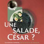 Une salade, César ?