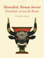 Hannibal, Romae horror. Hannibal, terreur de Rome