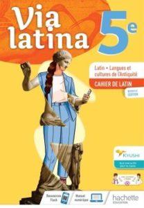 Via Latina 5ème - Cahier de l'élève - Éd. 2021