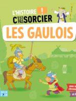 L'histoire C'est pas sorcier - Les Gaulois