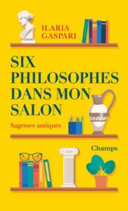 Six philosophes dans mon salon