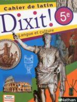 Dixit ! Cahier de latin 5ème
