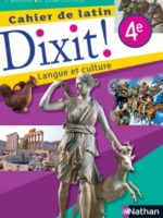 Dixit ! Cahier de latin 4e - Édition 2015