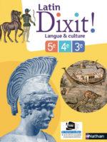 Dixit ! Manuel de latin Cycle 4 - Édition 2018