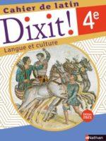 Dixit ! Cahier de latin 4e - Édition 2021