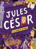 Sur les routes de l'Histoire avec Jules César - Livre spectaculaire
