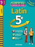 Cahier du Jour / Cahier du Soir - Latin 5e