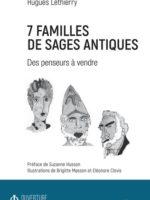 7 FAMILLES DE SAGES ANTIQUES Des penseurs à vendre