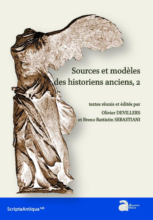 Sources et modèles des historiens anciens (vol. 2)