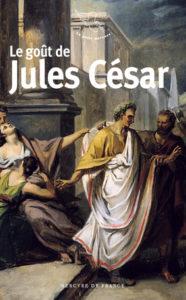 Le goût de Jules César
