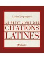 Le petit livre des citations latines