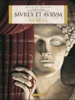 Murena (latin)  - #1 :  Murex et aurum