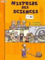 Histoire des sciences en BD - #02 : Des Romains au Moyen Age