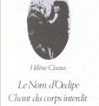 Le nom d'Oedipe : chant du corps interdit