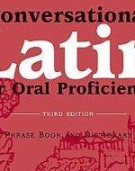 Ressource - Conversational Latin for Oral Proficiency de John Traupman