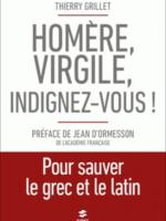 Homère, Virgile, indignez-vous ! – Pour sauver le grec et le latin