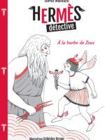 Hermès détective - #1 : à la barbe de Zeus