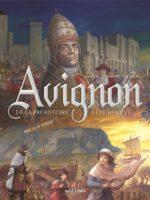 Avignon - #1 : De la Préhistoire à Clément VI