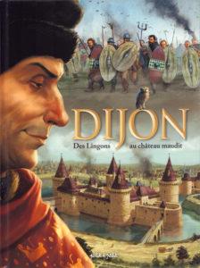Les villes en BD - Dijon, Des Lingons au château maudit