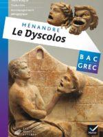 Bac Grec : Ménandre, Le Dyscolos (Hatier 2017)
