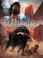 Toulouse - #1 : De Tolosa au Pays de Cocagne