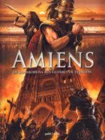 Amiens - #1 : De Samarobriva aux guerres de religions