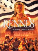 Rennes - #1 : Des Redones à Anne de Bretagne