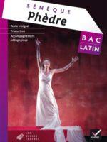 Bac Latin : Sénèque, Phèdre (Hatier 2015)