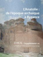 L'Anatolie de l'époque archaïque à Byzance