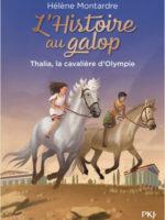 L'HISTOIRE AU GALOP #1 : THALIA, LA CAVALIÈRE D'OLYMPIE