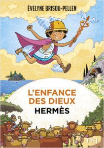 L'enfance des Dieux #4 : HERMÈS