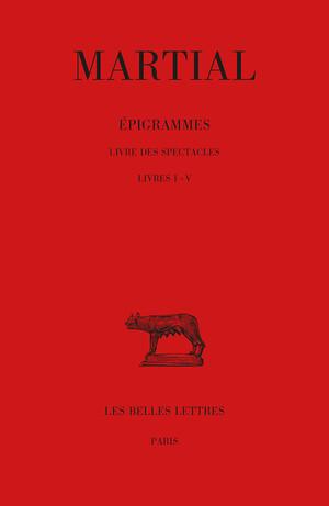 Épigrammes de Martial : nouvelle traduction de Sophie Malick-Prunier