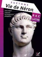 Bac Latin : Suétone, Vie de Néron (Hatier 2013)