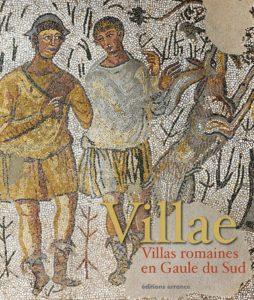 Villae : Villas romaines en Gaule du Sud