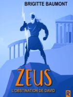 Zeus : L'obstination de David