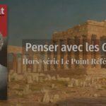 """Hors-Série """"Penser avec les grecs """" (Le Point)"""